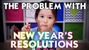 The problem with new years resolutions.